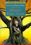 Grimms' Fairy Tales, Jacob Grimm and Wilhelm K. Grimm, 0140366962