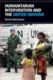 Humanitarian Intervention and the United Nations, MacQueen, Norrie, 074863696X