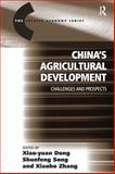 China's Agricultural Development : Challenges and Prospects, Song, Shunfeng and Dong, Xiao-Yuan, 0754646963