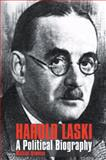 Harold Laski : A Political Biography, Newman, Michael, 0850366968
