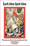 Earth Mind Spirit Mind, Ishtahota (Greyeyes) Ishtahota (Greyeyes), 1449006965