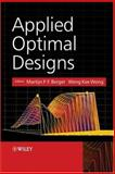 Applied Optimal Designs, , 0470856971