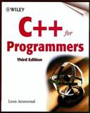 C++ for Programmers, Ammeraal, Leendert and Ammeraal, Leen, 0471606979