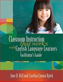 Classroom Instruction That Works with English Language Learners Facilitators' Guide, Hill, Jane Donnelly and Björk, Cynthia Linnea, 1416606971