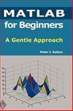 MATLAB for Beginners: A Gentle Approach, Peter Kattan, 1435726979