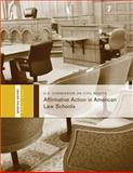 Affirmative Action in American Law Schools, U. S. Commission Civil Rights, 1482016974