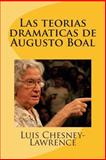 Las Teorias Dramaticas de Augusto Boal, Luis Chesney-Lawrence, 1500446971
