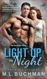 Light up the Night, M. L. Buchman, 140228697X