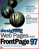 Designing Web Pages with FrontPage 97, Ken Milburn, Jessica Burdman, Maria Mortati, Tim Forcade, 1562056972