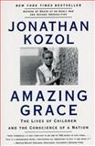 Amazing Grace, Jonathan Kozol, 0060976977
