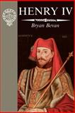Henry IV, Bevan, Bryan, 0312116977