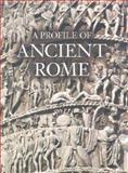 A Profile of Ancient Rome, Flavio Conti, 0892366974