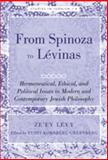 From Spinoza to Lévinas : On Some Hermeneutical, Ethical and Political Issues of Modern Jewish Philosophy, Levy, Ze'ev and Greenberg, Yudit Kornberg, 1433106973