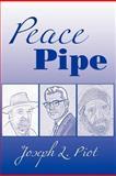 Peace Pipe, Joseph L. Piot, 1469156970