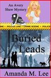 Buried Leads, Amanda Lee, 1482546973