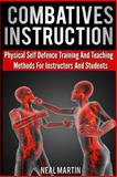 Combatives Instruction, Neal Martin, 1492996971