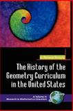 The History of the Geometry Curriculum in the United States, Sinclair, Nathalie, 1593116977