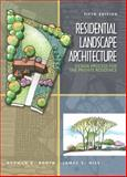 Residential Landscape Architecture : Design Process for the Private Residence, Booth, Norman K. and Hiss, James E., 0136126979