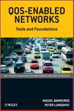QOS-Enabled Networks, Peter Lundqvist and Miguel Barreiros, 0470686979