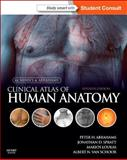 McMinn's Clinical Atlas of Human Anatomy : With STUDENT CONSULT Online Access, Abrahams, Peter H. and Spratt, Jonathan D., 0723436975
