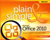 Microsoft® Office 2010, Murray, Katherine, 0735626979