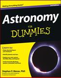 Astronomy for Dummies, Stephen P. Maran, 1118376978