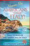 Mamma Mia, Americans Invade Italy!, Stephanie Chance, 1490836977