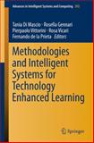Methodologies and Intelligent Systems for Technology Enhanced Learning, , 3319076973
