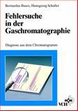 Fehlersuche In der Gaschromatographie, Baars, 3527286977