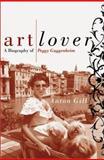 The Art Lover, Anton Gill, 0060196971