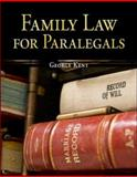 Family Law for Paralegals, Kent, George W., 0073376973