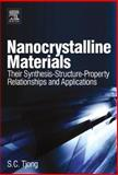 Nanocrystalline Materials : Their Synthesis-Structure-Property Relationships and Applications, , 0080446973