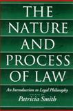 The Nature and Process of Law : An Introduction to Legal Philosophy, , 0195076974