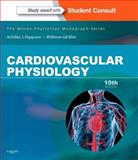 Cardiovascular Physiology : Mosby Physiology Monograph Series (with Student Consult Online Access), Pappano, Achilles J. and Wier, Withrow Gil, 0323086977