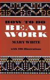How to Do Bead Work, Mary White, 0486206971