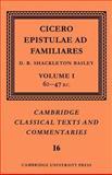Epistulae Ad Familiares 9780521606974