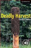 Deadly Harvest, Level 6, Carolyn Walker, 052177697X