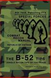 The B-52 Tips - Combat Recon Manual, Republic of Vietnam, Special Press, 1475216971