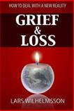 Grief and Loss, Lars Wilhelmsson, 1492806978