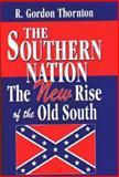The Southern Nation, R. Gordon Thornton, 1565546970