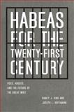Habeas for the Twenty-First Century : Uses, Abuses, and the Future of the Great Writ, King, Nancy J. and Hoffmann, Joseph L., 0226436977