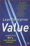 Lean Enterprise Value : Insights from MIT's Lean Aerospace Initiative, Murman, Earll M. and Allen, Thomas, 0333976975