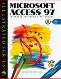Microsoft Access 97 - Illustrated Standard Edition : A First Course, Reding, Elizabeth E. and Friedrichsen, Lisa, 0760046972