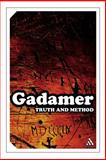 Truth and Method, Gadamer, Hans Georg and Gadamer, 082647697X