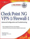 Check Point NG VPN-1/FireWall-1 Advanced Configuration and Troubleshooting, Amon, Cherie and Maxwell, Doug, 1931836973