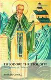 Theodore the Stoudite : The Ordering of Holiness, Cholij, Roman, 0199566976
