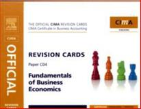 CIMA Revision Cards Fundamentals of Business Economics, Adams, Steve and Periton, Paul, 0750686979