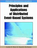 Principles and Applications of Distributed Event-Based Systems, Hinze, Annika and Buchmann, Alejandro P., 1605666971