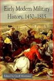 Early Modern Military History, 1450-1815, Mortimer, Geoff, 1403906971