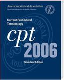 Current Procedural Terminology cpt 2006, American Medical Association Staff, 157947697X